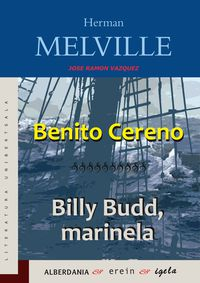 Benito Cereno - Billy Budd, Marinela - Herman Melville