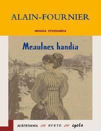 Meaulnes Handia - Alain Fournier