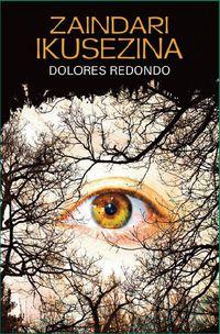 Zaindari Ikusezina - Dolores Redondo