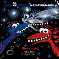 hiru dragoi - Olatz Bravo / Alicia De Miguel (il. )