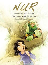 Nur Eta Denboraren Liburua - Toti Martinez De Lezea / Juan Luis Landa (il. )