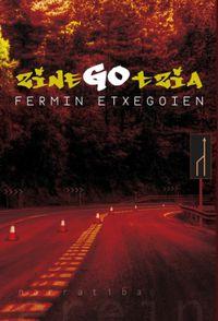 Zinegotzia - Fermin Etxegoien