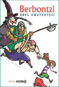 Berbontzi - Abel Amutxategi / Manu Ortega (il. )