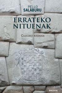 Errateko Nituenak - Cuzcoko Kronika - Pello Salaburu