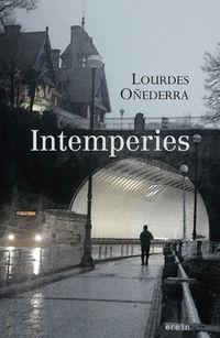 Intemperies - LOURDES OÑEDERRA