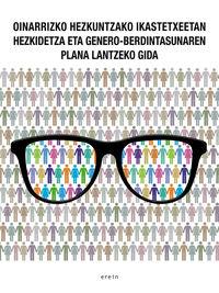 LH / DBH - HEZKIDETZA ETA GENERO BERDINTASUNA - PLANA LANTZEKO GIDA