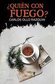 ¿quien Con Fuego? - Carlos Ollo Razquin