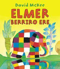 Elmer - Berriro Ere - David Mckee