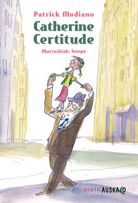 Catherine Certitude - Patrick Modiano