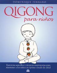 Qigong Para Niños - Dominique Ferarro
