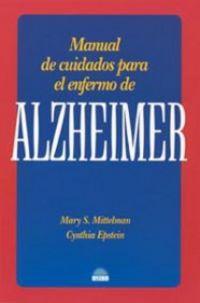 ALZHEIMER - MANUAL DE CUIDADOS PARA EL ENFERMO