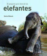 El pequeño gran libro de los elefantes - Steve Bloom