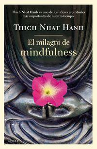 El  milagro de mindfulness  -  Tu Espacio Sagrado - Thich Nhat Hanh