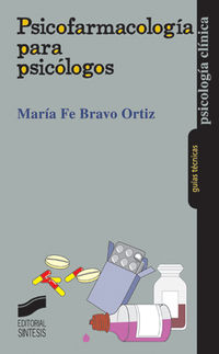 Psicofarmacologia Para Psicologos - Maria Fe Bravo Ortiz