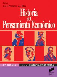 Historia Del Pensamiento Economico - Luis Perdices De Blas