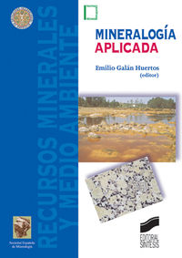 mineralogia aplicada - Emilio Galan Huertos