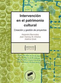 Intervencion En El Patrimonio Cultural - Alejandro Bermudez