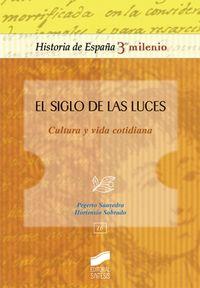 siglo de las luces - cultura y vida cotidiana - Pegerto Saavedra Fernandez