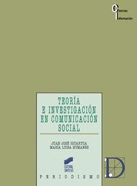 TEORIA E INVESTIGACION COMUNICACION SOCIAL