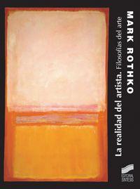 La  realidad del artista  -  Filosofias Del Arte - Mark Rothko