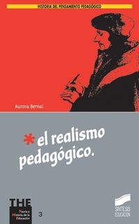 El realismo pedagogico - Aurora Bernal Martinez De Soria