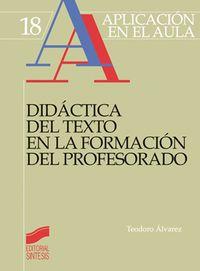 Didactica Del Texto En La Formacion Del Profesorado - Teodoro Alvarez
