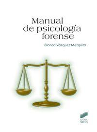 Manual De Psicologia Forense - Blanca Vazquez Mezquita