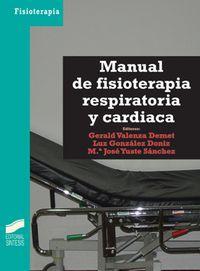 Manual De Fisioterapia Respiratoria Y Cardiaca - Gerald Valenza Demet / Luz Gonzalez Doniz