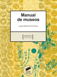 Manual De Museos - Josep Ballart Hernandez