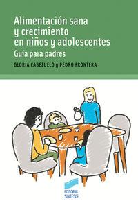 Alimentacion Sana Y Crecimiento En Niños Y Adolescentes - Gloria Cabezuelo