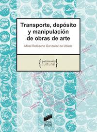 Transporte, Deposito Y Manipulacion De Obras De Arte - Rotaeche Gonzalez De Ubieta
