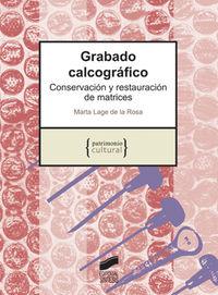 Grabado Calcografico - Conservacion Y Restauracion - Marta Lage De La Rosa