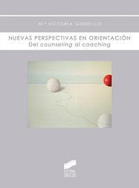 Nuevas Perspectivas En Orientacion Del Counseling-coaching - Vitoria Gordillo