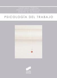 Psicologia Del Trabajo - Santiago Pereda
