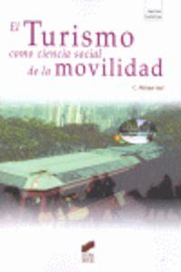El turismo como ciencia social de la movilidad - C. Michael Hall