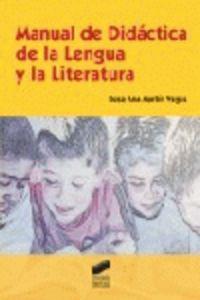 MANUAL DE DIDACTICA DE LA LENGUA Y LA LITERATURA