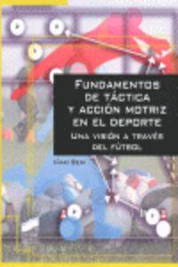 FUNDAMENTOS DE TACTICA Y ACCION MOTRIZ EN EL DEPORTE