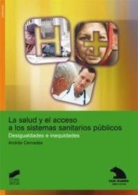 SALUD Y EL ACCESO A LOS SISTEMAS SANITARIOS PUBLICOS, LA