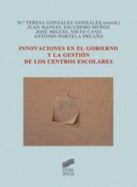 Innovaciones En El Gobierno Y La Gestion De Los Centros Escolares - Maria T. Gonzalez Gonzalez
