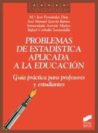 Problemas De Estadistica Aplicada A La Educacion - Mª Jose Fernandez Diaz