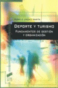 Deporte Y Turismo - Fundamentos De Gestion Y Organizacion - Pedro J. Jimenez Martin
