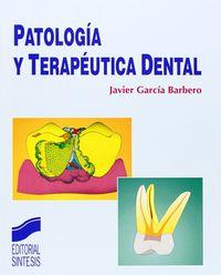 PATOLOGIA Y TERAPEUTICA DENTAL