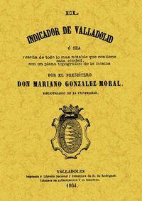 INDICADOR DE VALLADOLID, EL