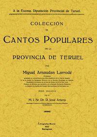 COLECCION DE CANTOS POPULARES DE LA PROVINCIA DE TERUEL