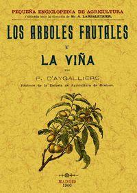 Los arboles frutales y la viña - R. D'AYGALLIERS