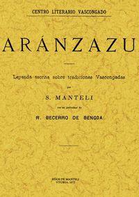 ARANZAZU - LEYENDA ESCRITA SOBRE TRADICIONES VASCONGADAS