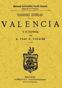 TRADICIONES ESPAÑOLAS DE VALENCIA Y SU PROVINCIA