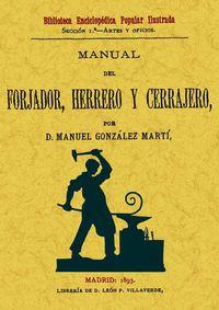 MANUAL DEL FORJADOR, HERRERO Y CERRAJERO