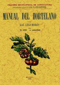 MANUAL DEL HORTELANO - LAS LEGUMBRES