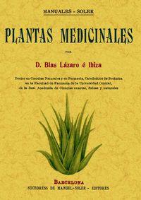 Plantas Medicinales - Blas Lazaro E Ibiza
